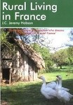 Rural Living in France (Rural Living in France: A Survival Handbook)  Publisher: Survival Books; 1st edition (May 2006)